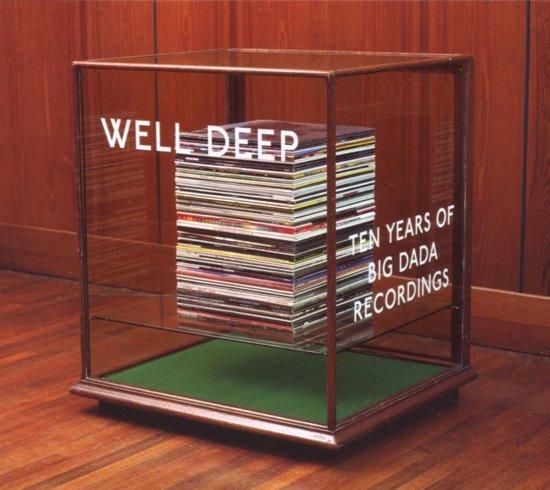 Well Deep: Ten years of Big Dada Recordings