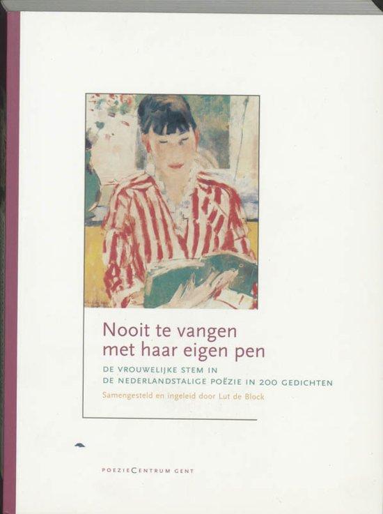 Boek cover Nooit Te Vangen Met Haar Eigen Pen van Lut de Block (Paperback)