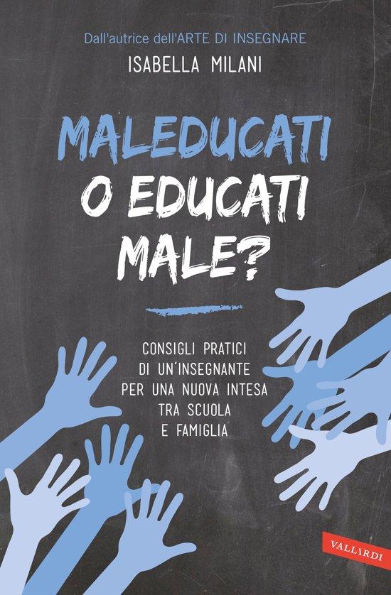Bolcom Maleducati O Educati Male Ebook Isabella Milani