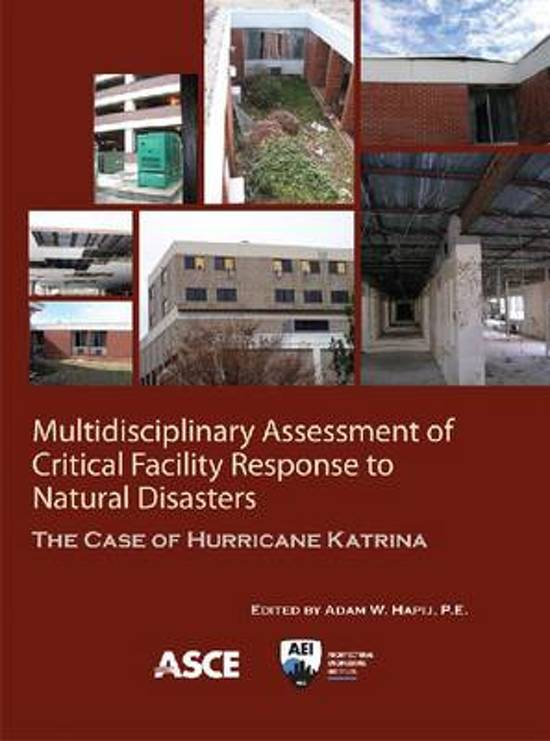 Multidisciplinary Assessment of Critical Facility Response to Natural Disasters
