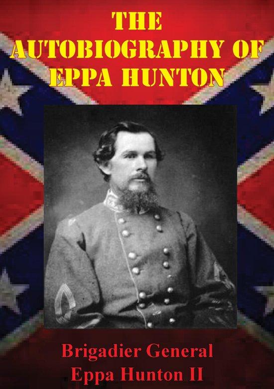 The Autobiography Of Eppa Hunton