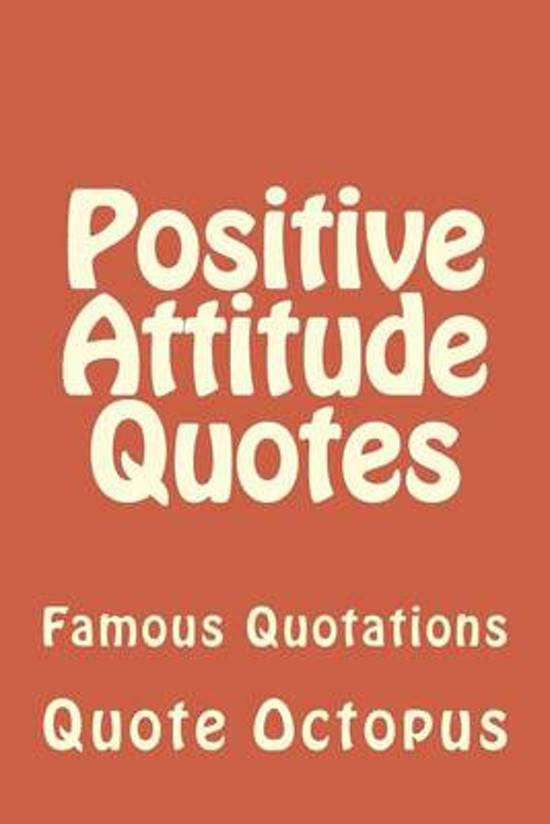 Bol Com Positive Attitude Quotes Quote Octopus 9781519614650