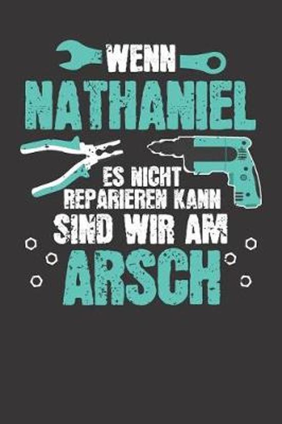 Wenn NATHANIEL es nicht reparieren kann