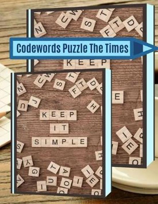 Codewords Puzzle The Times: A Unique Crossword Puzzle Book For Adults Medium Difficulty Based On Contemporary Words As Crossword Super Puzzles to