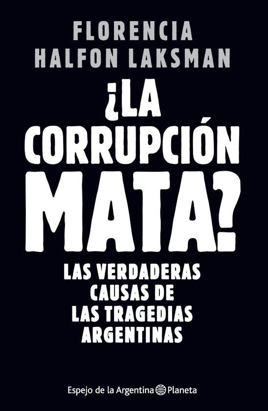 La corrupcion mata