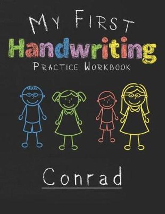 My first Handwriting Practice Workbook Conrad