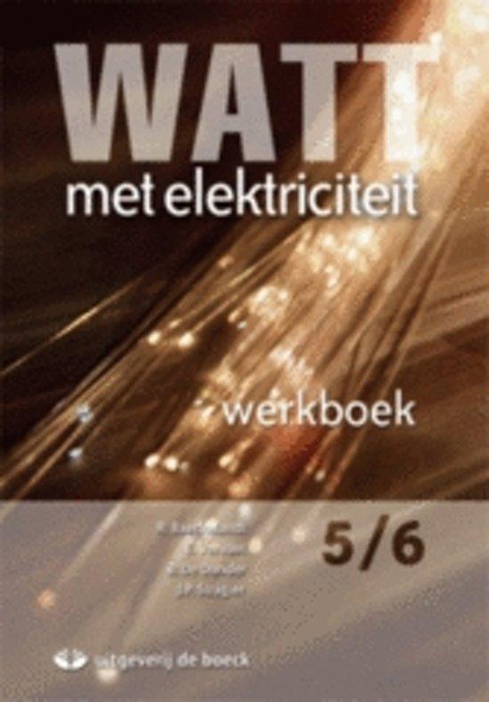 Watt met elektriciteit 5 6 geïntegreerd werkboek cd rom