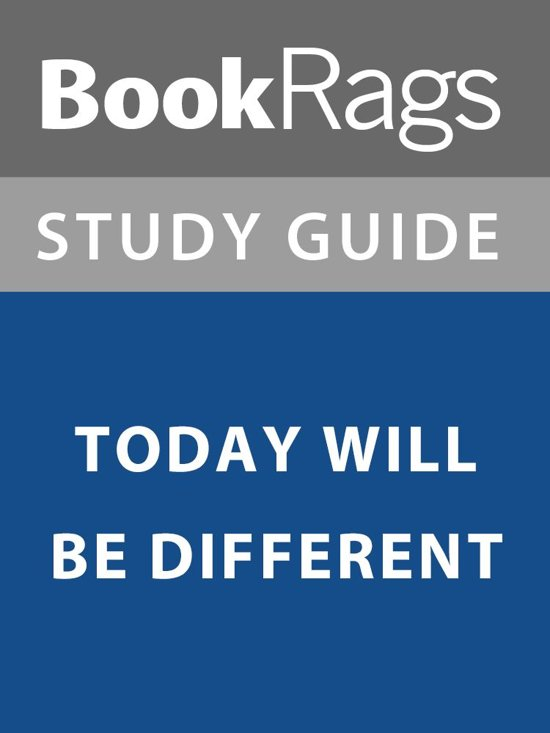 Summary & Study Guide: Today Will Be Different
