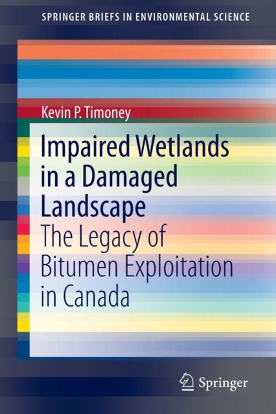 Impaired Wetlands in a Damaged Landscape