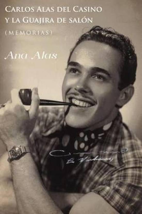 Carlos Alas del Casino y La Guajira de Salon