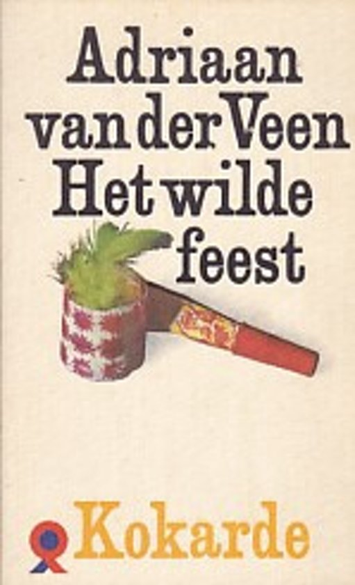 Bolcom Het Wilde Feest Adriaan Van Der Veen