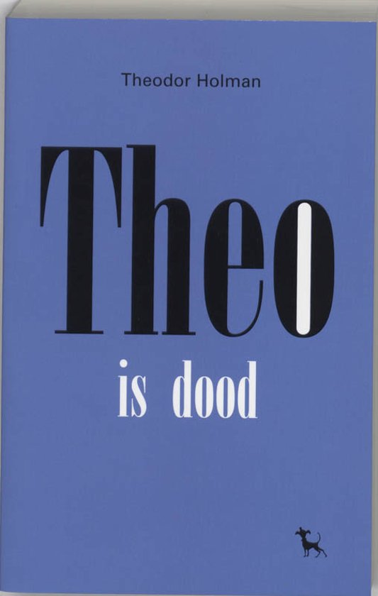 Theo Is Dood