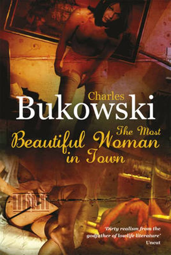 Bolcom The Most Beautiful Woman In Town Charles Bukowski