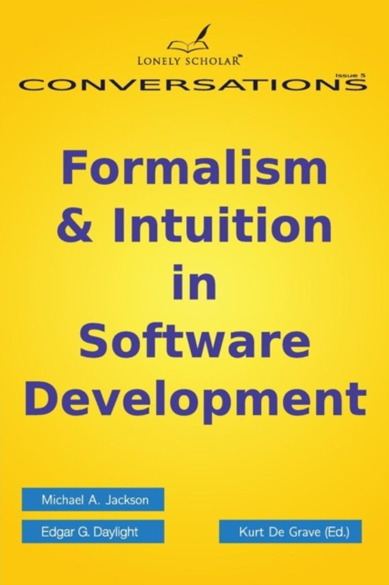 Formalism & Intuition in Software Development