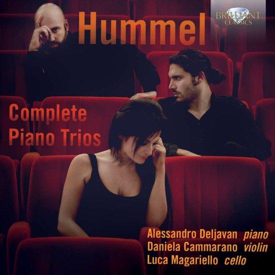 Alessandro / Daniela Camm Deljavan - Hummel; Complete Piano Trios