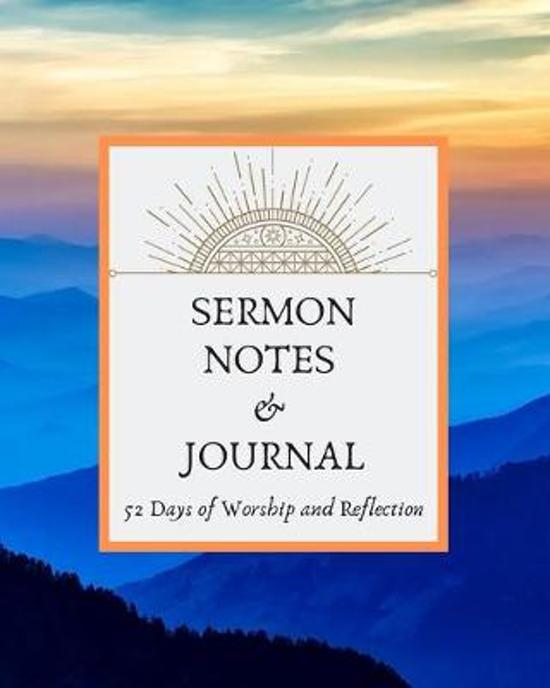 Sermon Notes & Journal: 52 Days of Worship and Reflection, For Devotional Writings