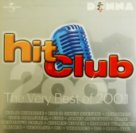 Hit Club - The Very Best of 2001