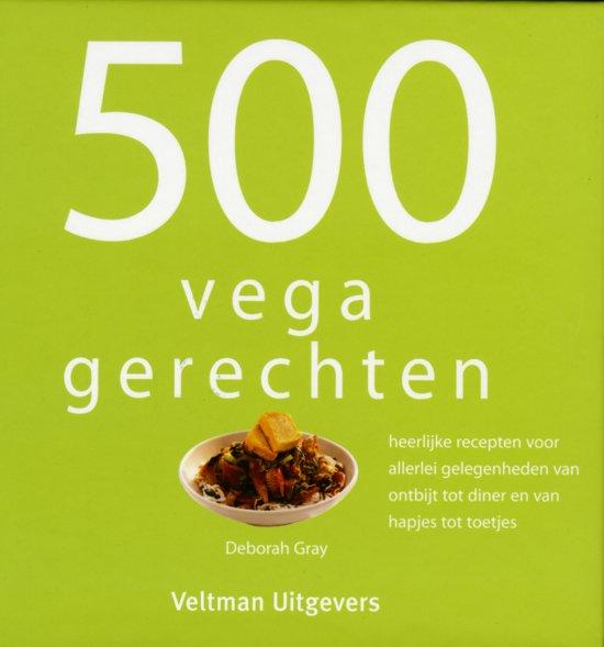 Boek cover 500 vegan gerechten van Deborah Gray (Hardcover)
