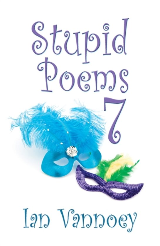 Stupid Poems 7