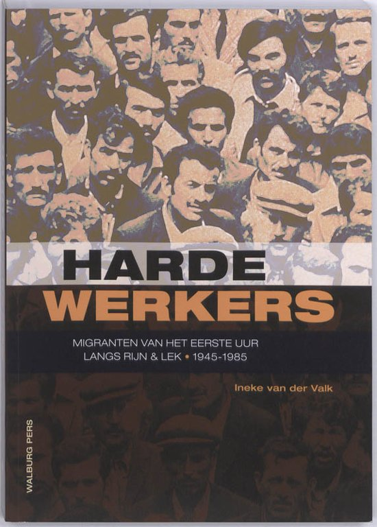 Cover van het boek 'Harde Werkers' van Ineke van der Valk