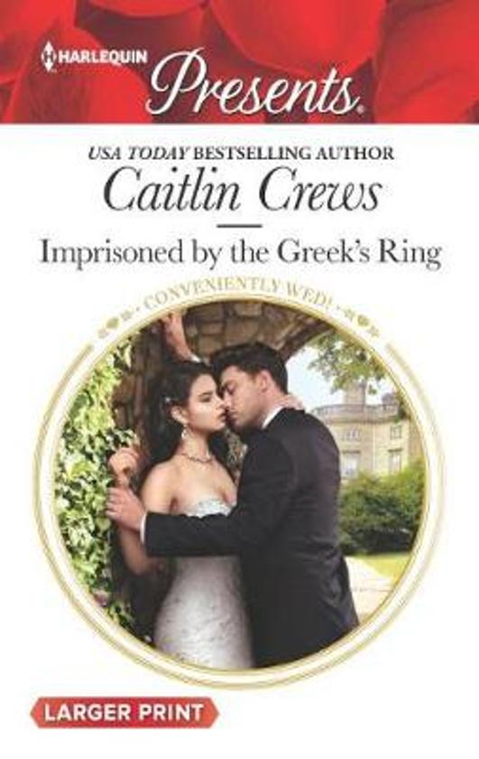 Imprisoned by the Greek's Ring