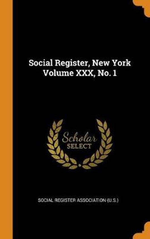 Social Register, New York Volume XXX, No. 1