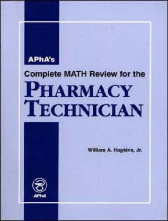 Apha's Complete Math Review for the Pharmacy Technician