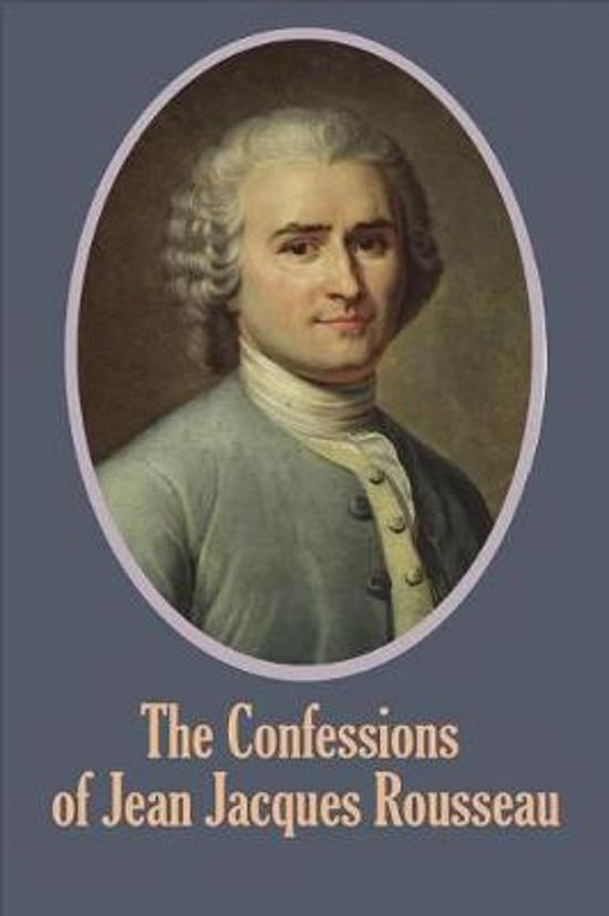 The Confessions of Jean Jacques Rousseau (Illustrated)