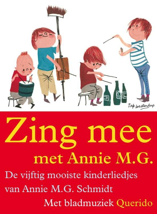 Cover van het boek 'Zing mee met Annie M.G.' van Annie M.G. Schmidt