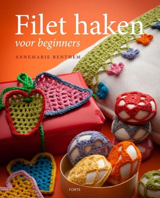 Bolcom Filethaken Voor Beginners Annemarie Benthem