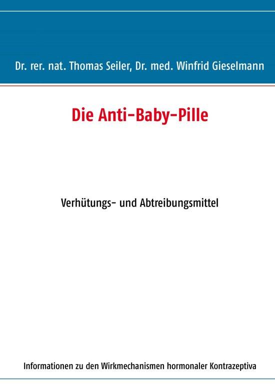 Bol Com Die Anti Baby Pille Ebook Thomas Seiler 9783844845945