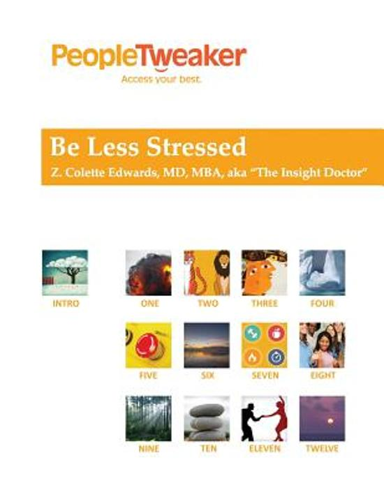 Be Less Stressed