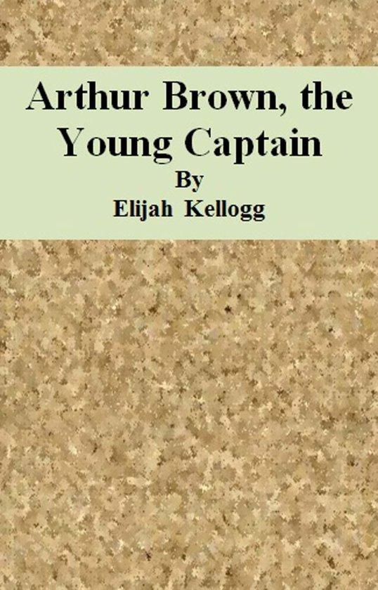 Arthur Brown, the Young Captain