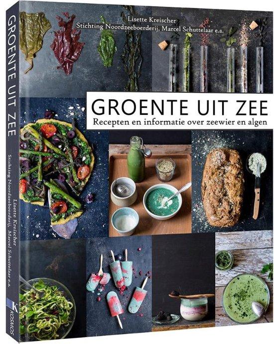 Image of Groente uit Zee - recepten en informatie over zeewier en algen (hardcover)