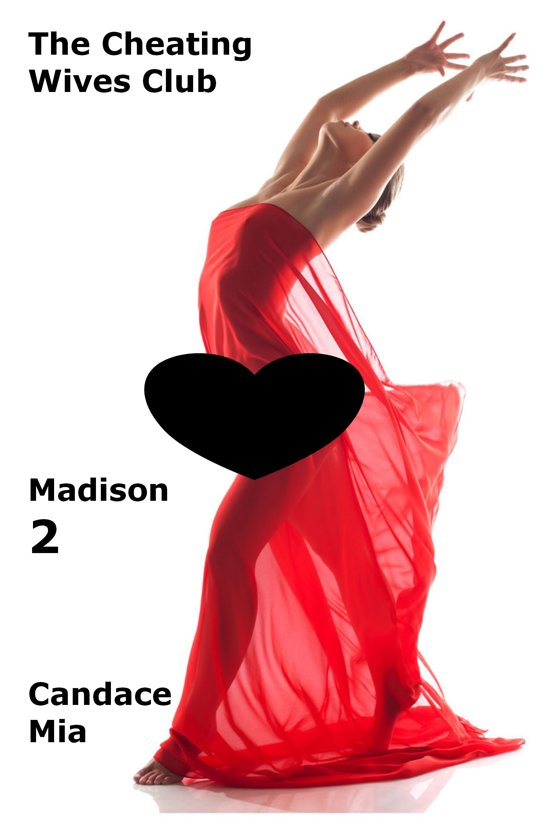The Cheating Wives Club: Madison 2