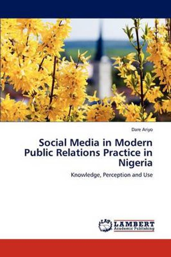 Social Media in Modern Public Relations Practice in Nigeria