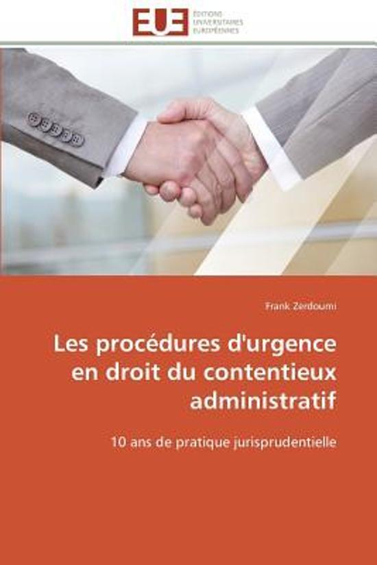 Les Proc�dures d'Urgence En Droit Du Contentieux Administratif