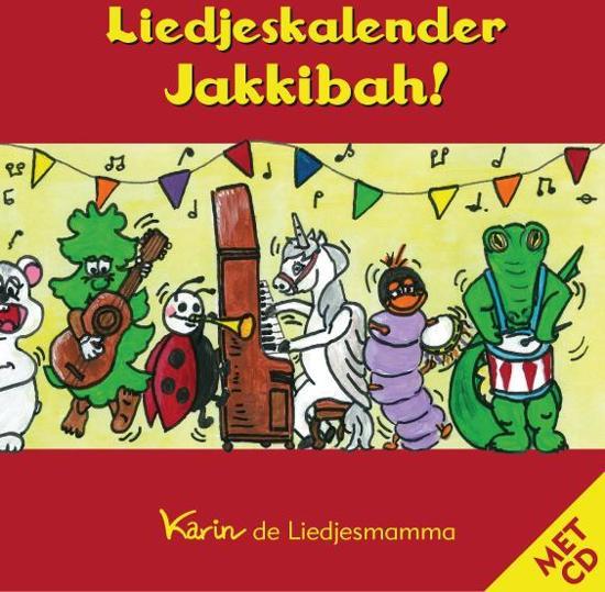 Cover van het boek 'Liedjeskalender jakkibah + cd' van Karin de Liedjesmamma