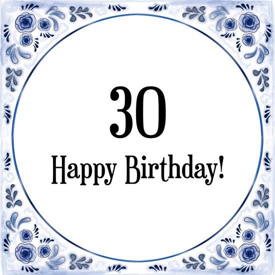spreuken 30 jaar bol.| Verjaardag Tegeltje met Spreuk (30 jaar: Happy birthday  spreuken 30 jaar