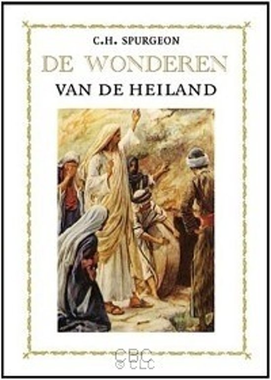 Spurgeon, Wonderen van de Heiland