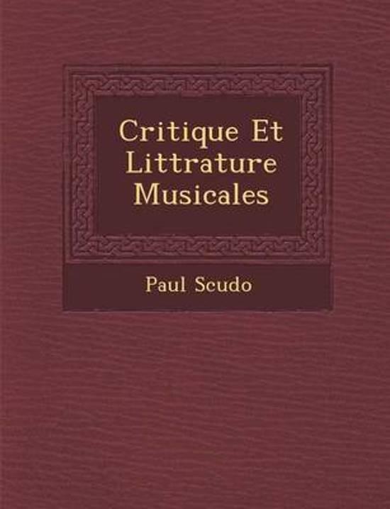 Critique Et Litt Rature Musicales
