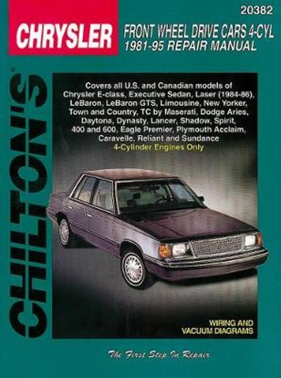 Chrysler Front Wheel Drive Cars (4 Cylinder) 1981-95 Repair Manual