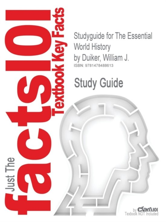 Studyguide for the Essential World History by Duiker, William J., ISBN 9781111791889