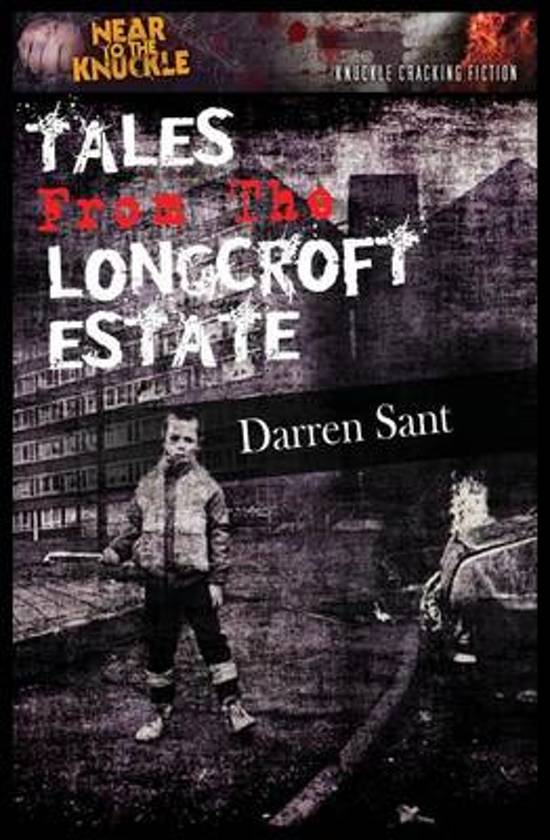 Tales from the Longcroft Estate