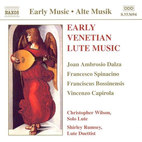 Early Venetian Lute Music - Dalza, et al/Wilson, Rumsey
