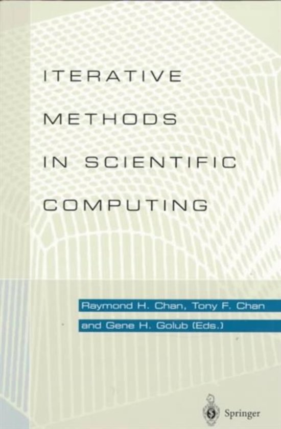 Iterative Methods in Scientific Computing and Their Applications