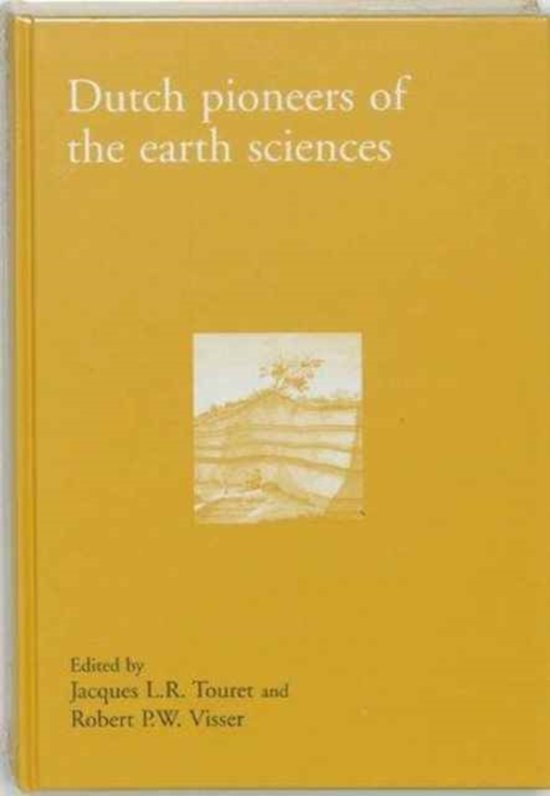 Dutch pioneers of the earth sciences