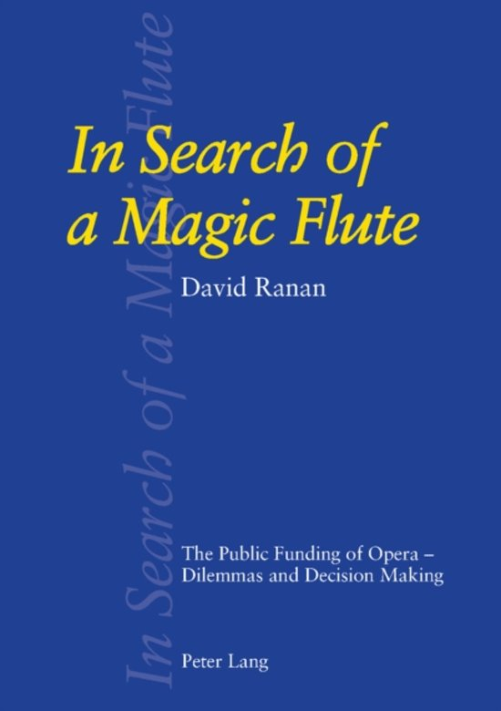 In Search of a Magic Flute
