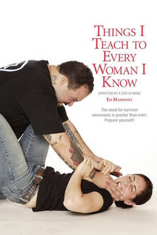 Things I Teach to Every Woman I Know.