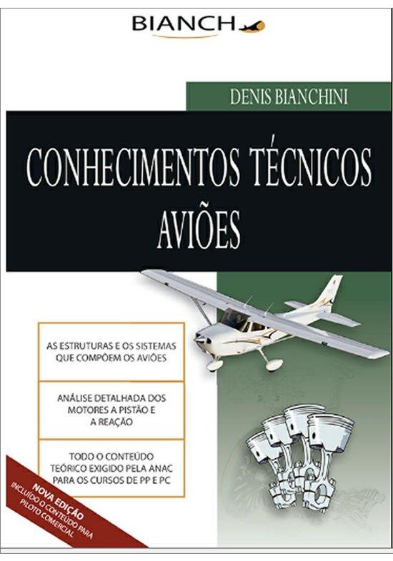 Conhecimentos Técnicos - Piloto Privado e Comercial